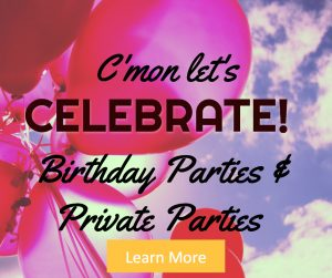 Birthday Parties and Private Parties